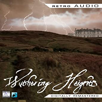 wuthering heights retro audio dramatised