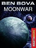 Moonwar by Ben Bova front cover
