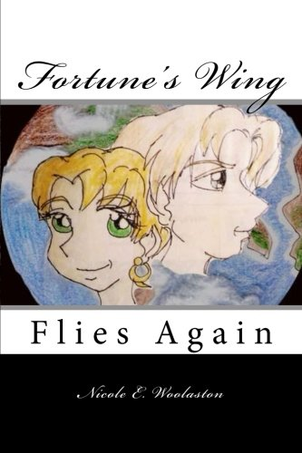 Fortune's Wing: Flies Again (Volume 3) PDF