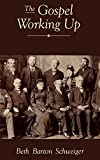 The Gospel Working Up: Progress and the Pulpit in Nineteenth-Century Virginia (Religion in America)