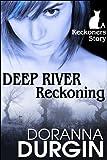 Deep River Reckoning (The Reckoners)