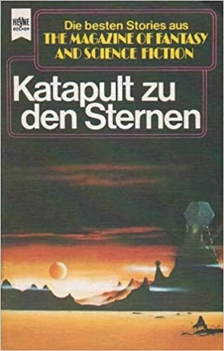 Manfred Kluge (Hrsg.) - Katapult zu den Sternen. Magazine of Fantasy and Science Fiction 51