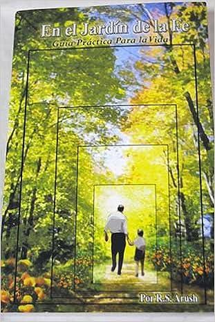 En el Jardin de la Fe: Rabino Shalom Arush: Amazon.com: Books