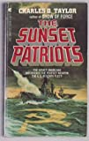 The Sunset Patriots, Charles D. Taylor, 0441791085