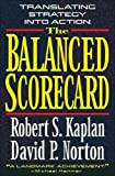img - for The Balanced Scorecard: Translating Strategy into Action book / textbook / text book
