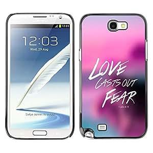 Paccase / Dura PC Caso Funda Carcasa de Protección para - BIBLE Love Casts Our Fear - John 4:18 - Samsung Note 2 N7100