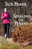 Speaking of Murder: A Lauren Rousseau Mystery (Lauren Rousseau Mysteries Book 1)