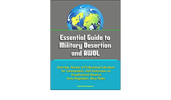 Amazon Essential Guide To Military Desertion And Awol Overview
