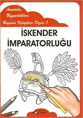 Iskender Imparatorlugu Anadolu Uygarliklari Boyama Kitaplari 7