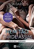 Nem Tão Tarde Assim: Volume 2 - Lembranças (Coleção Despertar Livro 5) (Portuguese Edition)