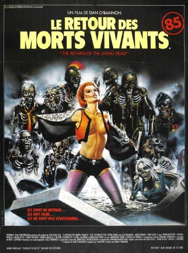 The Return of the Living Dead Poster Movie French (11 x 17 Inches - 28cm x 44cm ) Clu Gulager James Karen Linnea Quigley Don Calfa Jewel Shepard (Karen Jewel)