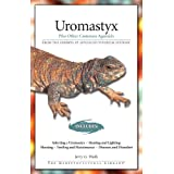 Uromastyx: Plus Other Common Agamids (Herpetocultural Library)