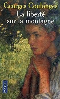 Book's Cover ofLa liberté sur la montagne