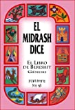 El Midrash Dice El Libro De Bereshit Genesis Tapa Dura