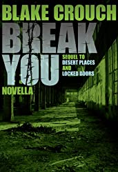 Break You (Andrew Z. Thomas/Luther Kite Series Book 3)