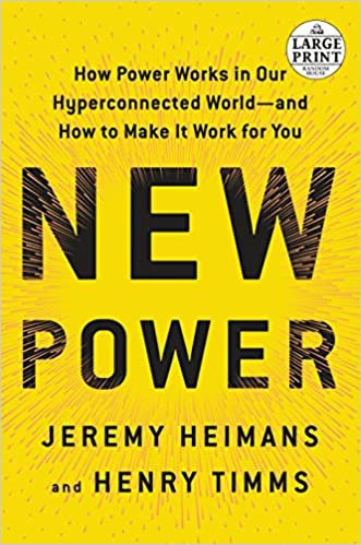 Amazon fr - New Power: How Power Works in Our Hyperconnected