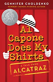 Al Capone Does My Shirts by [Choldenko, Gennifer]