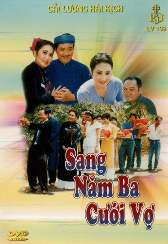 Hai Kich: Sang Nam Ba Cuoi Vo