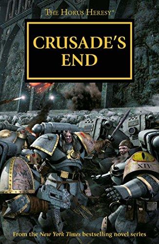 Crusade's End (1) (The Horus Heresy Omnibus)
