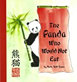 The Panda Who Would Not Eat, Ruth Todd Evans, 0932653847