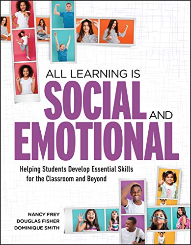 (All Learning Is Social and Emotional: Helping Students Develop Essential Skills for the Classroom and Beyond)