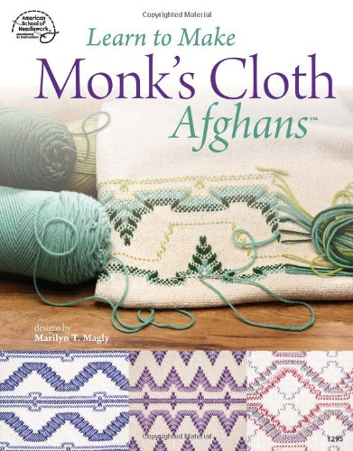 Learn to Make Monk's Cloth Afghans pdf