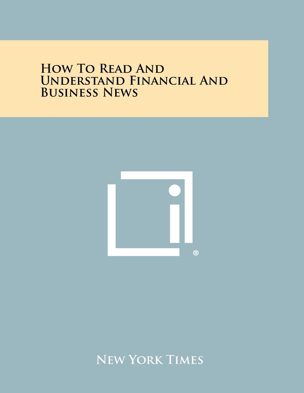 Download How To Read And Understand Financial And Business News ebook