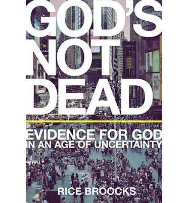 Download God's Not Dead: Evidence for God in an Age of Uncertainty (Hardback) - Common pdf epub