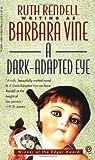 A Dark-Adapted Eye (Plume)