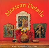 Mexican Details, Karen Witynski and Joe P. Carr, 1586850326