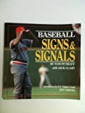 Baseball Signs and Signals, Tom Petroff and Jack Clary, 0878335455