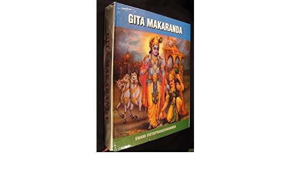 Gita Makaranda: Swami Yidyaprakashananda: Amazon.com: Books