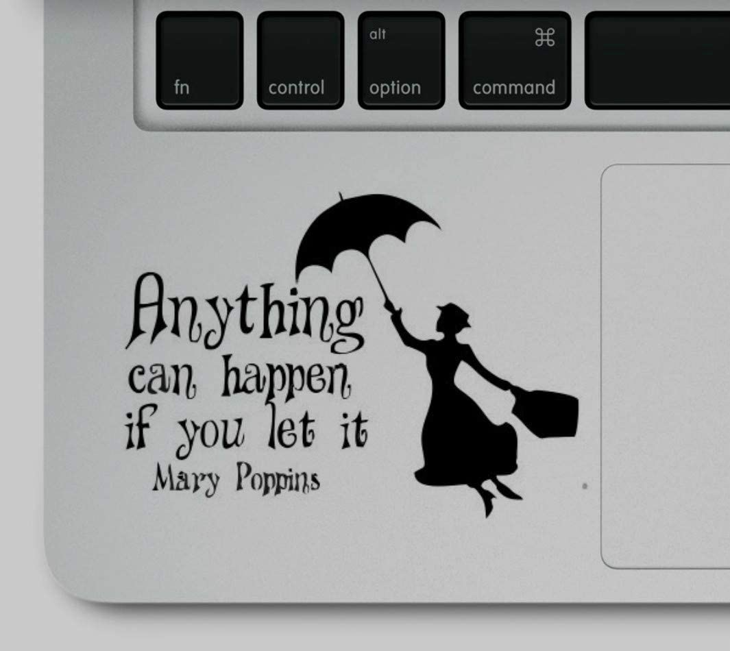 Decal & Sticker Pros Anything can Happen if You let it Quote Printed on Clear Vinyl Compatible with All Apple MacBook Air Pro and Retina, Laptop Trackpads