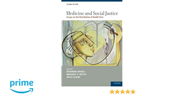 medicine and social justice essays on the distribution of health medicine and social justice essays on the distribution of health care 9780199744206 medicine health science books com