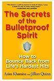 The Secrets of the Bulletproof Spirit, Azim Khamisa and Jillian Quinn, 0345506030