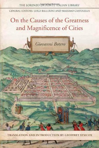 On the Causes of the Greatness and Magnificence of Cities (Lorenzo Da Ponte Italian Library) ebook
