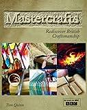 img - for Mastercrafts: Rediscover British Craftsmanship book / textbook / text book