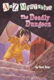 The Deadly Dungeon, Ron Roy, 067998755X