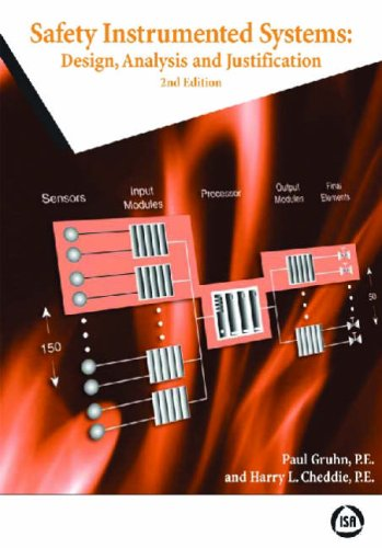 Safety Instrumented Systems: Design, Analysis, and Justification, 2nd Edition