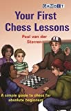 Your First Chess Lessons-Paul Van Der Sterren