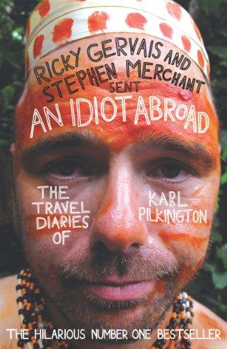"""""""An Idiot Abroad - The Travel Diaries of Karl Pilkington"""" av Karl Pilkington"""
