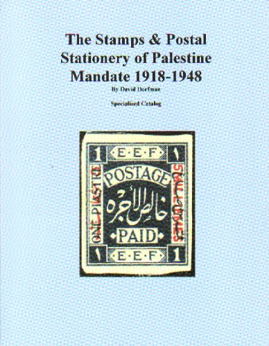 Stamps & postal Stationery of Palestine Mandate 1918-1948, The