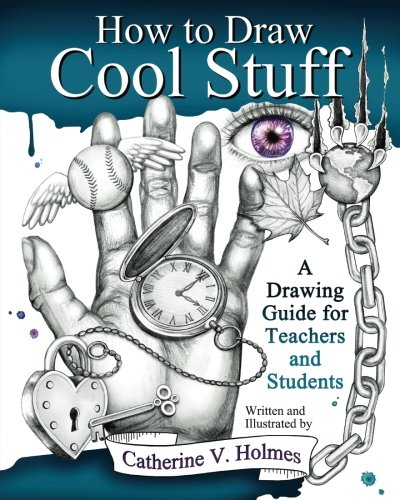 How to Draw Cool Stuff- A Drawing Guide for Teachers and Students |Recommended Books