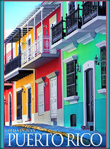 A SLICE IN TIME Old SAN Juan Puerto RICO Caribbean United States Travel Advertisement Art Wall Decor Poster Print. 10 x 13.5 inches -