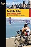 Search : Best Bike Rides San Francisco: The Greatest Recreational Rides In The Metro Area (Best Bike Rides Series)