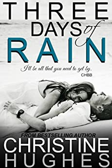 Three Days of Rain by [Hughes, Christine]