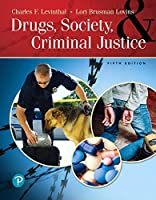 Drugs, Society and Criminal Justice (5th Edition)