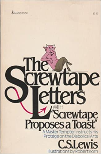 Amazon.com: The Screwtape Letters: With, Screwtape Proposes a ...