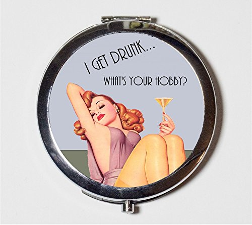 Pin Up Girl Compact Mirror Retro Humor Alcohol I Get Drunk What's Your Hobby Party Girl Drinking Make Up Pocket Mirror for Cosmetics