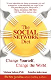 img - for The Social Network Diet: Change Yourself, Change the World book / textbook / text book